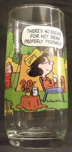 "CAMP SNOOPY McDONALDS GLASS ""There's No Excuse for Not Being Properly Prepared"""