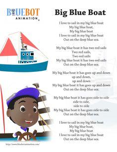 Big Blue Boat nursery rhyme lyrics  Free printable nursery rhyme lyrics page. Big Blue Boat nursery rhyme lyrics. by Bluebot animation. (TAG : Nursery Rhyme (Literature Subject), #nursery rhymes, Children's Song, nursery rhyme, nursery rhymes, English rhymes collection, rhymes for children, children songs, songs for children, lyrics)