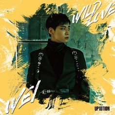 UP10TION WEI Individual Cover - Japan 2nd Single Album 『WILD LOVE』   ~ 2018.1.24 Release ~ #업텐션  #웨이  #ウェイ