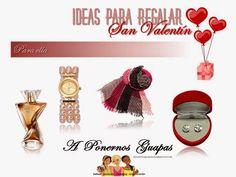 A Ponernos Guapas: Ideas para regalar en San Valentín