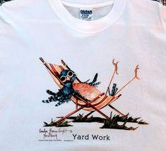 Yard Work cotton t-shirt Digital Image, Original Artwork, Vintage Items, Beautiful Pictures, Yard, Shirt, Cotton, Handmade, Stuff To Buy