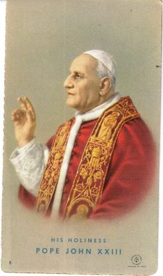 Vintage Saint Pope John XXIII Holy Card 1960's by ShopHereVintage on Etsy https://www.etsy.com/listing/187716194/vintage-saint-pope-john-xxiii-holy-card