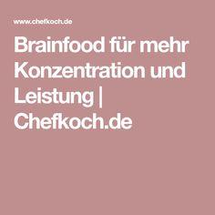 Brainfood für mehr Konzentration und Leistung | Chefkoch.de