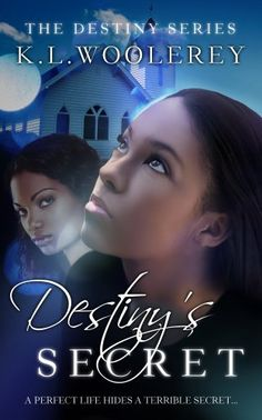 Destiny's Secret (The Destiny Series: Book 2) by K.L. WOOLEREY, http://www.amazon.com/dp/B00CT9RK0I/ref=cm_sw_r_pi_dp_EIddsb0CW3GMB