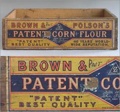 Brown & Polson's Patent Corn Flour wooden box Retro boxes to put buckets in Vintage Crates, Old Crates, Wooden Crates, Vintage Tins, Old Wooden Boxes, Old Boxes, Vintage Walls, Vintage Wood, Suitcase Storage