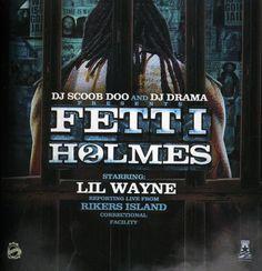 Lil Wayne - Fetti Holmes
