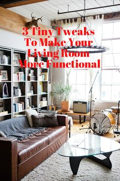 3 Tiny Tweaks To Make Your Living Room More Functional Apartment TherapyApartment