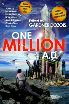 Buy One Million A. by Gardner Dozois and Read this Book on Kobo's Free Apps. Discover Kobo's Vast Collection of Ebooks and Audiobooks Today - Over 4 Million Titles! Science Fiction Book Club, Robert Reed, Book Cover Art, One In A Million, Audiobooks, This Book, Ebooks, Author, Ads