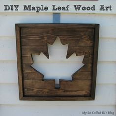 I love decorating for the of July! This year I wanted to add a little something to recognize Canada Day and my husband's Canadian roo. Wooden Wall Art, Diy Wall Art, Wood Art, Wood Wood, Pallet Wood, Wooden Signs, Canada Day Crafts, Diy Canada Day Decor, Canada Day Fireworks