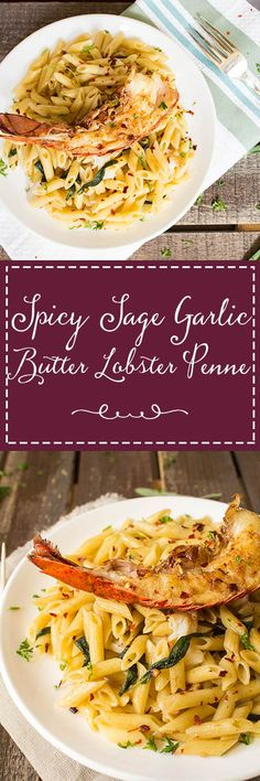 Penne pasta tossed in a slightly spicy garlicky sage butter sauce topped with a lobster tail. This spicy sage garlic butter lobster penne is a great dish for special occasions and entertaining guests.