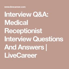 Interview QA Medical Receptionist Questions And Answers