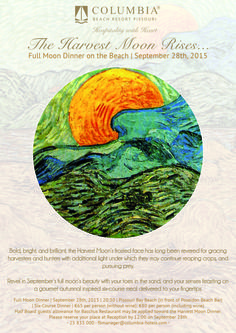 Our next Full Moon Dinner on the beach is this Monday, September 28th at 20:30.  Fresh, seasonal ingredients make up our 6-course autumnal-inspired 'Harvest Moon' dinner.  A unique evening: sign up at Reception now!  #FullMoon #HolidayMagic #UnderTheMoonlight #DinnerOnTheBeach #HospitalitywithHeart #PissouriBay