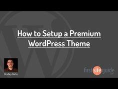 How to Setup / Install a Premium #WordPress Theme