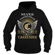 (Tshirt Suggest TShirt) Never Underestimate The Power of a CARRENDER Last Name Surname T-Shirt Coupon 20% Hoodies, Funny Tee Shirts