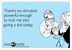 .SO very true today...