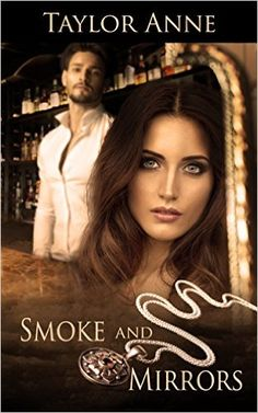 Smoke and Mirrors (Up In Smoke Series) - Kindle edition by Taylor Anne. Romance Kindle eBooks @ Amazon.com.