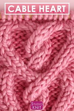 a pretty cable pattern for those you love! Learn How to Knit a Cable Heart with Free Knitting Pattern + Video Tutorial bySuch a pretty cable pattern for those you love! Learn How to Knit a Cable Heart with Free Knitting Pattern + Video Tutorial by Knitting Videos, Knitting For Beginners, Loom Knitting, Knitting Stitches, Knitting Patterns Free, Free Knitting, Free Crochet, Stitch Patterns, Crochet Patterns