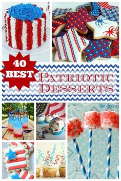 40 Amazing 4th of July Desserts #Recipes #USA