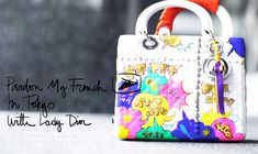 Lady Dior In Tokyo   Garance Doré...buy a white bag, decorate it! Summer Project 2