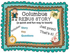 COLUMBUS REBUS STORY with KEY & QUESTIONS!  Looking for a quick & easy way to have a little Columbus Day fun? Not only will this REBUS STORY  be fun for your students, it is a great way to sneak in some history too!  Bonus: It's super easy for you to use. Just print! That's it! #ColumbusRebusStory #ColumbusRebus #ColumbusDayStory #COlumbusDayRebus