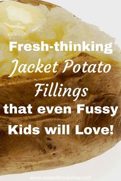 Fresh-thinking jacket potato fillings that even fussy kids will loveA good jacket potato is the epitome of a healthy comfort food and the perfect meal to warm you up on a chilly day! Not only is it easy to make but it's also super cheap to put together, making this dish a winner all around.