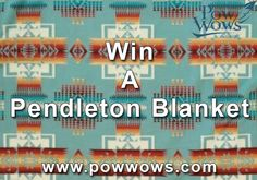 http://www.powwows.com/2014/01/06/pendleton-blanket-giveaway-200000-facebook-fans/ Enter to win!