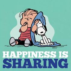 Happiness Is Sharing, Charlie Brown, Snoopy, Linus Peanuts Snoopy Cartoon, Peanuts Cartoon, Peanuts Snoopy, Snoopy Comics, Charlie Brown Quotes, Charlie Brown Y Snoopy, Hello Kitty Imagenes, Snoopy Quotes, Peanuts Quotes