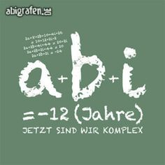 Abi Motto, Mottos, Calm, Hoodie, Logo, Math Sayings, Graduation Sayings, School Leaving Certificate, High School Graduation
