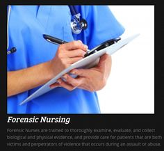 How to become a Forensic Nurse is outlined simply at Forensic Nexus.