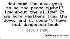 images deep thoughts by jack handy - Google Search