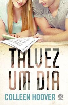 Talvez Um Dia (Maybe Someday) - Colleen Hoover - #Resenha | OBLOGDAMARI.COM