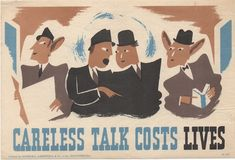 Freddie Reeves careless talks costs lives world war two propaganda posters