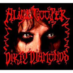 Alice Cooper Dirty Diamonds 2005