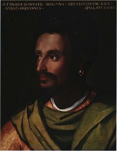 King Lebna Dengel of Abyssinia (Ethiopia).   Contemporary portrait of Lebna Dengel by Cristofano Dell'Altissimo. Circa 1532.  The beginning of the end of the Solomonic empire of Ethiopia came under Lebna Dengel.    http://mereja.com/forum/viewtopic.php?f=2&t=70268