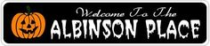 ALBINSON PLACE Lastname Halloween Sign - Welcome to Scary Decor, Autumn, Aluminum - 4 x 18 Inches by The Lizton Sign Shop. $12.99. Predrillied for Hanging. Aluminum Brand New Sign. 4 x 18 Inches. Great Gift Idea. Rounded Corners. ALBINSON PLACE Lastname Halloween Sign - Welcome to Scary Decor, Autumn, Aluminum 4 x 18 Inches - Aluminum personalized brand new sign for your Autumn and Halloween Decor. Made of aluminum and high quality lettering and graphics. Made to last for ye...