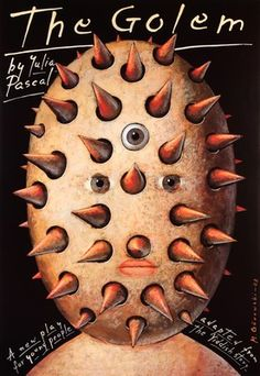 By Gorowski Mieczyslaw, 'The Golem' by Pascal Julia, 2 0 0 3, theater poster.