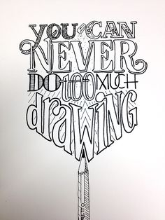 You Can Never Do Too Much Drawing Handwritten typography photo Handwritten Typography, Typography Quotes, Types Of Lettering, Brush Lettering, Script Lettering, Creative Lettering, Lettering Design, Calligraphy Letters, Typography Letters
