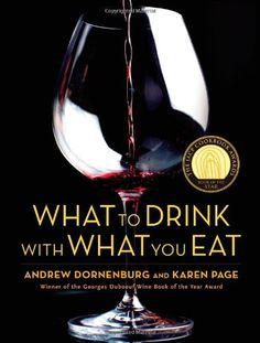 What to Drink with What You Eat: The Definitive Guide to Pairing Food with Wine, Beer, Spirits, Coffee, Tea - Even Water - Based on Expert Advice from America's Best Sommeliers by Andrew Dornenburg http://www.amazon.com/dp/0821257188/ref=cm_sw_r_pi_dp_iIHSvb0YSHNG9