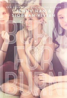 Burn for Burn - Jenny Han & Siobhan Vivian