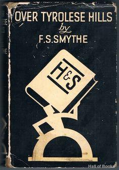 Over Tyrolese Hills, F. S. Smythe