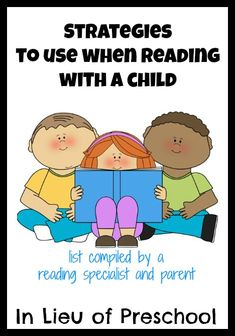 a list of all the strategies a reading specialist uses with her own children when they read