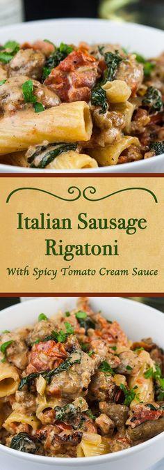 Italian Sausage Rigatoni with Spicy Tomato Cream Sauce - Easy, hearty, delicious pasta dinner to please everyone! #pasta #comfortfood