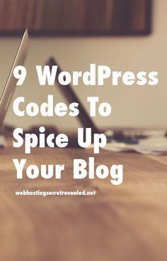 9 WordPress Codes To Spice Up Your Blog: http://www.webhostingsecretrevealed.net/blog/wordpress-blog/9-wordpress-codes-to-spice-up-your-blog-and-improve-ux/ Analisamos os 150 Melhores Templates WordPress e colocamos tudo neste E-Book dividido por 15 categorias e nichos de mercado. Download GRATUITO em http://www.estrategiadigital.pt/150-melhores-templates-wordpress/