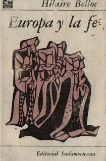 Europa y la fe (de Hilaire Belloc)