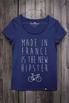 "T-shirt ""Made in France is the new hipster"" - Femme"