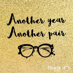 Happy new glasses Glasses Quotes, New Glasses, Happy New, Best Quotes, Pearls, Fun, Optician, Eyewear, Best Quotes Ever