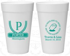To Have and To Hold Wedding, Wedding Party Foam Cups, Monogram, Monogrammed Wedding, Styrofoam Cups (578)