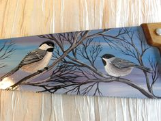 Hand Saw with Chickadees Tole Painting, Painting On Wood, Painting & Drawing, Painted Mailboxes, Painted Rocks, Painted Slate, Hand Painted, Painting Patterns, Pictures To Paint