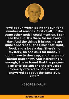 George Carlin on sun worship. :P