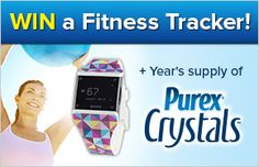 Is getting fit one of your New Year's Resolution? Then enter the Purex New Year, New You Sweepstakes here http://insiders.purex.com/NewYearNewYou?id=56 for your chance to win a Fitness Tracker and a year's supply of Purex Crystals! Enter daily to increase your chances of winning! :)